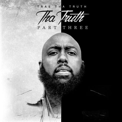 Tha Truth Part 3 [Explicit Content]