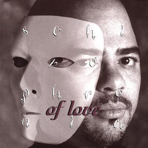 Schizophrenia of Love