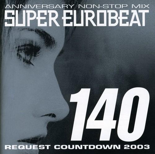 Super Eurobeat - Vol 140 /  Various [Import]