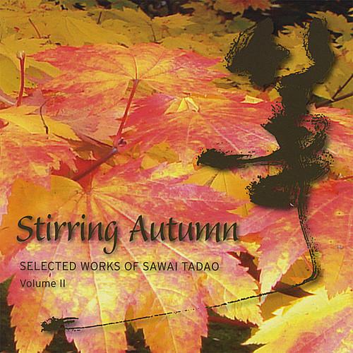 Stirring Autumn-Selected Works of Sawai Tad 2 /  Various