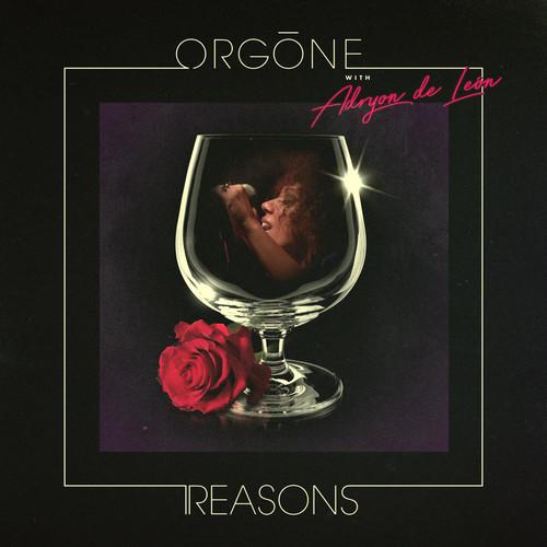 Orgone - Reasons