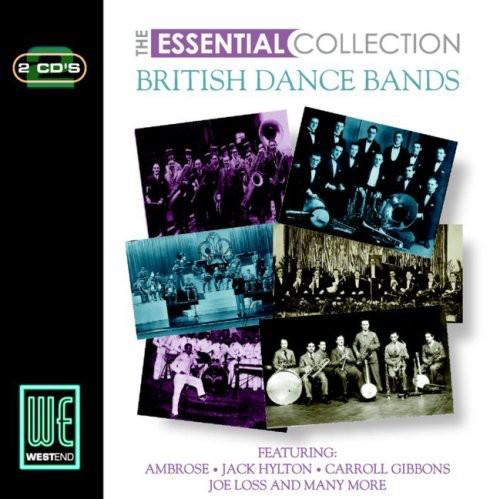 Essential Collection: British Dance Bands