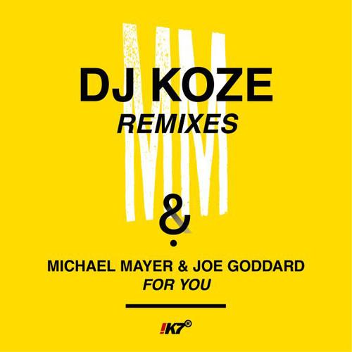 For You (dj Koze Remixes)