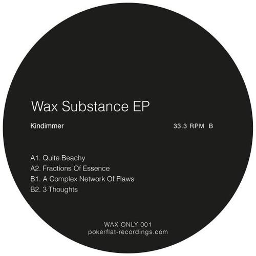 Wax Substance EP
