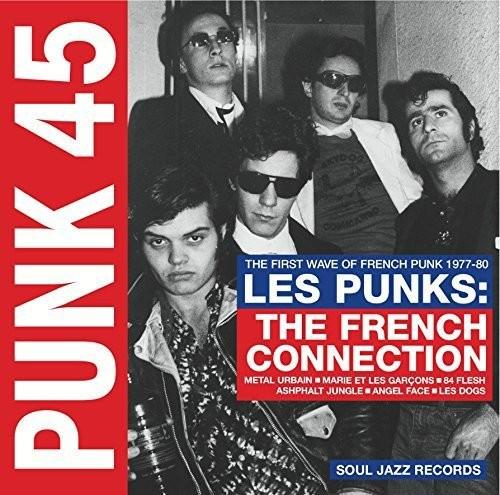 Punk 45: Les Punks: French Connection