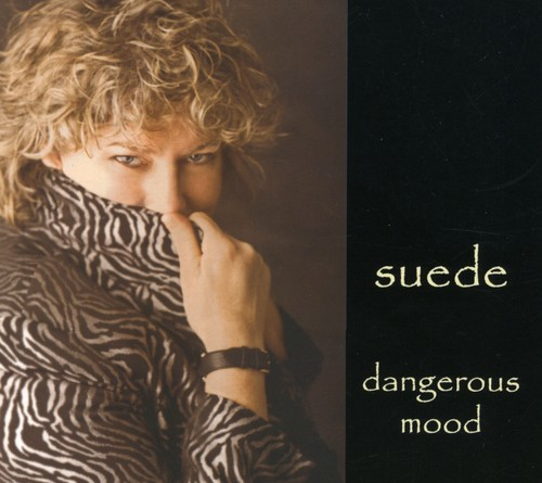 Suede - Dangerous Mood