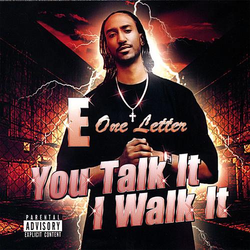 You Talk It I Walk It