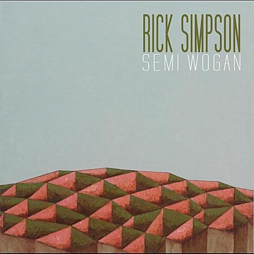 Rick Simpson - Semi Wogan