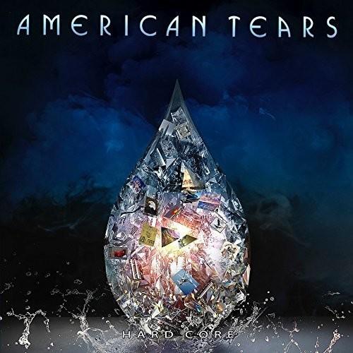American Tears - Hard Core