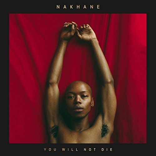 Nakhane - You Will Not Die [Import LP]