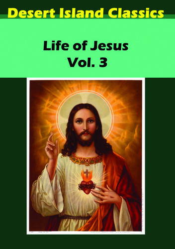 The Life of Jesus: Volume 3