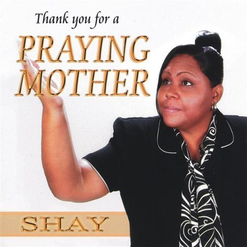 Thank You for a Praying Mother