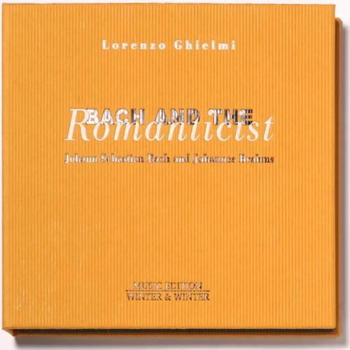 Lorenzo Ghielmi - Bach & The Romanticist