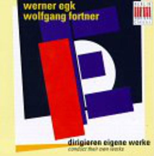 Egk & Fortner Conduct Their Works