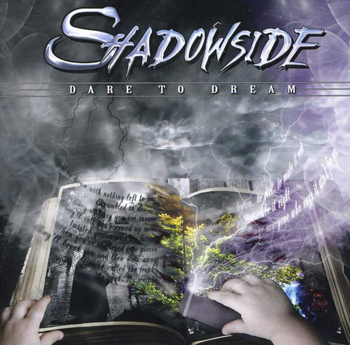 Shadowside - Dare to Dream