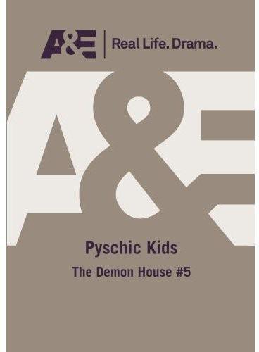 Psychic Kids: Demon House