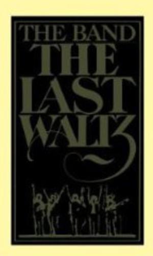 The Band - Last Waltz