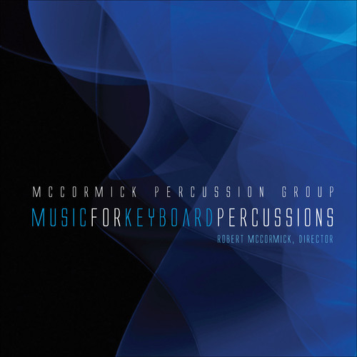 McCormick Percussion Group - Music For Keyboard Percussions