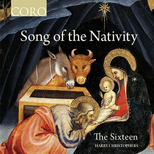 The Sixteen - Song Of The Nativity