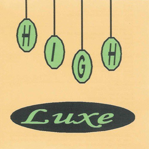 High Luxe