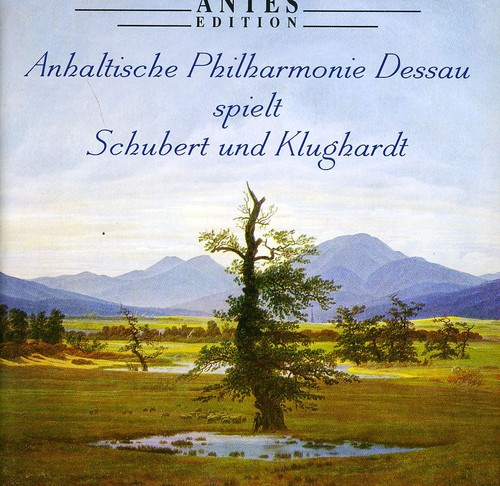 Anhalt Phil Plays Schubert & Klughardt