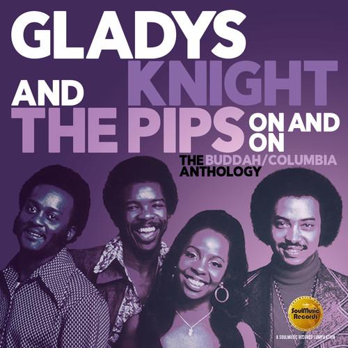 Gladys Knight & The Pips - On & On: The Buddah / Columbia Anthology (Uk)