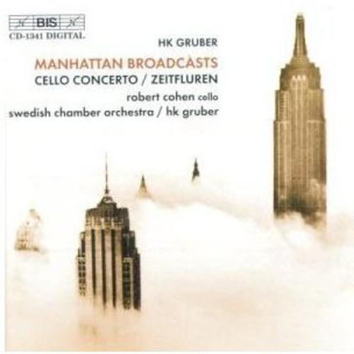 Cello Concerto /  Zeitfluren /  Manhattan Broadcasts