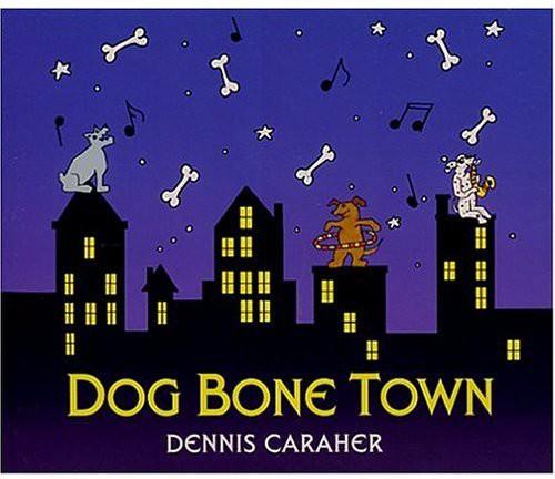Dog Bone Town
