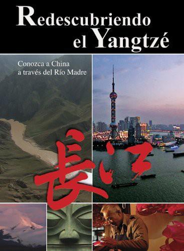 Redescubriendo El Yangtze