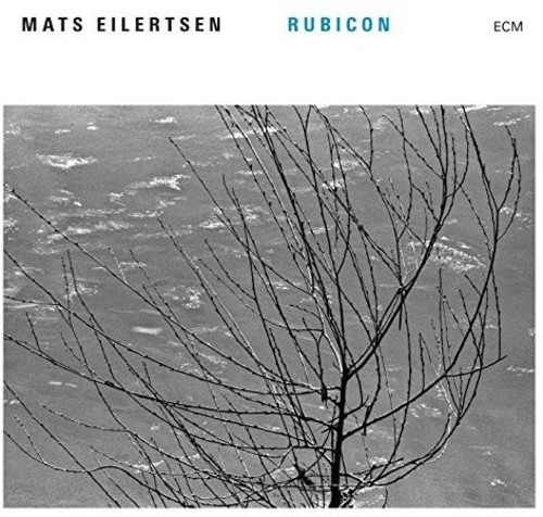 Mats Eilertsen - Rubicon