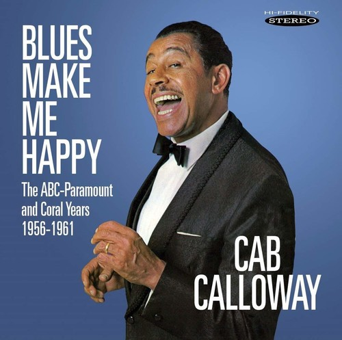 Blues Make Me Happy: The Abc-paramount & Coral Years 1956-1961
