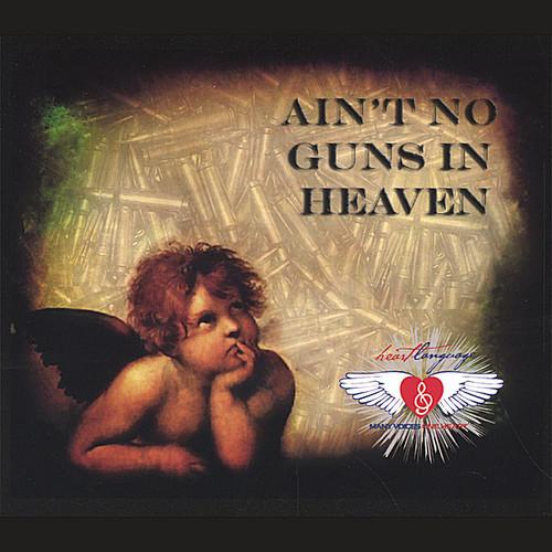 Ain't No Guns in Heaven