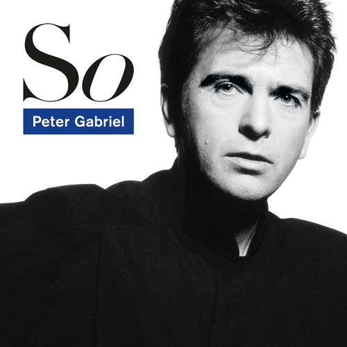Peter Gabriel - So [25th Anniversary Edition] [Remastered]