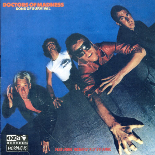 Doctors Of Madness - Sons of Survival