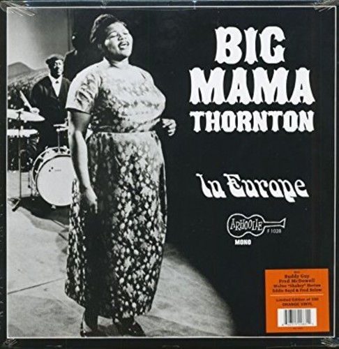 Big Mama Thornton ‑ In Europe