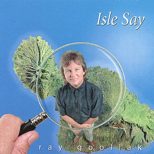 Isle Say/ A Maui Collaboration