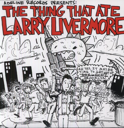 The Thing That Ate Larry Livermore