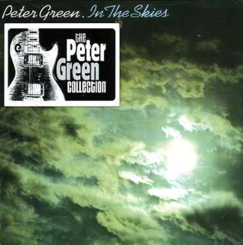 Peter Splinter Group Green - In the Skies : Peter Green