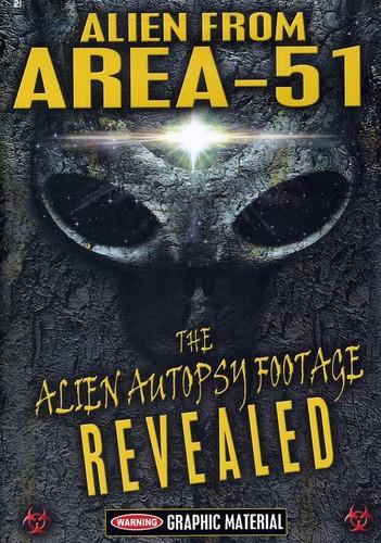 Alien From Area 51: Alien Autopsy Footage Revealed