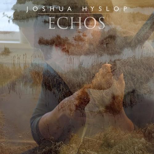 Joshua Hyslop - Echos [LP]