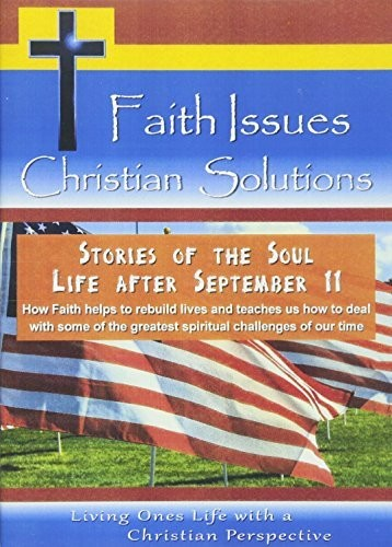Stories of the Soul: Life After September 11-How