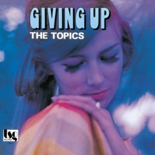Topics - Giving Up