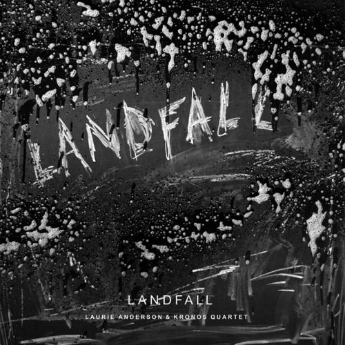 Laurie Anderson & Kronos Quartet - Landfall [2LP]