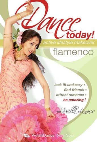 Dance Today: Flamenco - Active Lifstyle Makeover