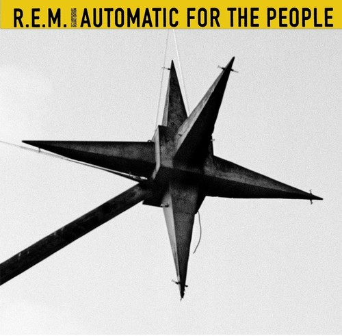 R.E.M.-Automatic For The People (25th Anniversary)