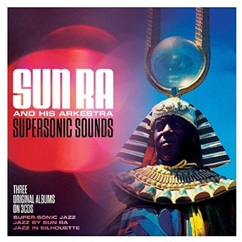 Sun Ra & His Arkestra - Supersonic Sounds