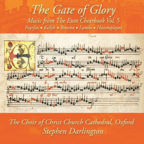 Music from the Eton Choirbook /  Gate of Glory