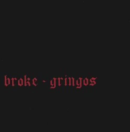 Broke-Gringos