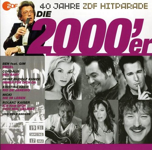 Die 2000er: Das Beste Aus 40 Jahren Hitparade [Import]