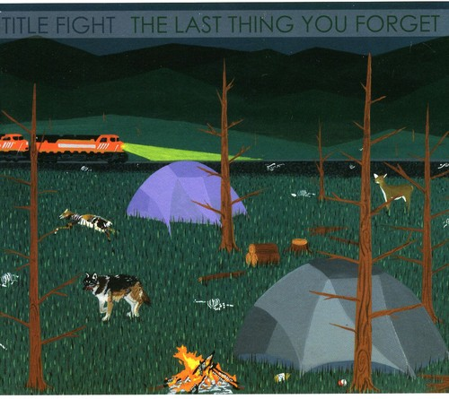 Title Fight - The Last Thing You Forget [Digipak]